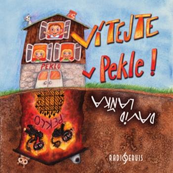 Vítejte v Pekle! - CD (audiokniha)
