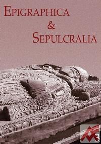 Epigraphica & Sepulcralia 3