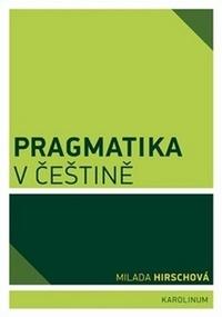 Pragmatika v češtině