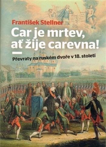 Car je mrtev, ať žije carevna !