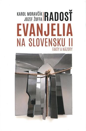 Radosť evanjelia na Slovensku II.