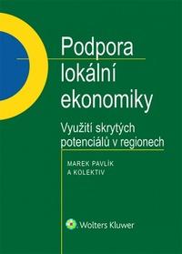 Podpora lokální ekonomiky. Využití skrytých potenciálů v regionech