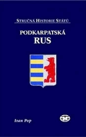Podkarpatská Rus. Stručná historie států