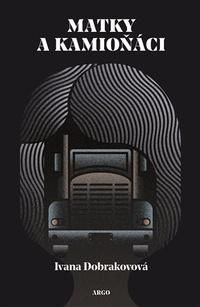 Matky a kamioňáci