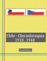 Chile - Checoslovaquia 1918-1948