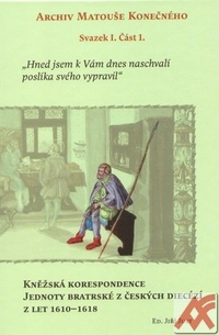 Kněžská korespondence Jednoty bratrské z českých diecézí z let 1610-1618
