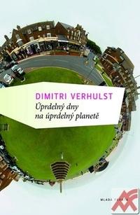 Úprdelný dny na úprdelný planetě