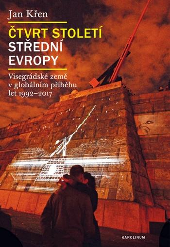 Čtvrt století střední Evropy