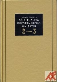 Spiritualita křesťanského mnišství 2-3