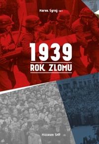 1939. Rok zlomu