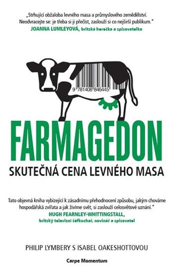 Farmagedon. Skutečná cena levného masa