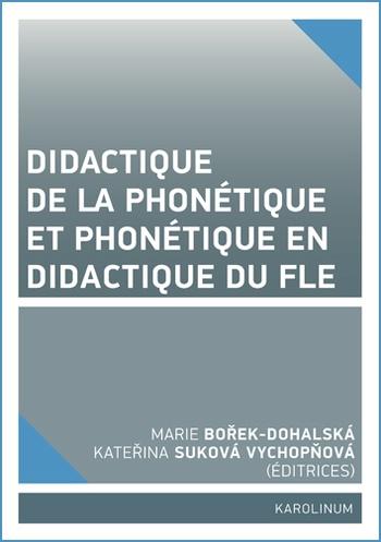 Didactique de la phonétique et phonétique en didactique du FLE