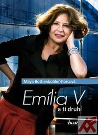 Emília V a tí druhí