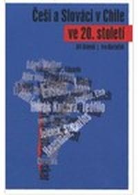 Češi a Slováci v Chile ve 20. století