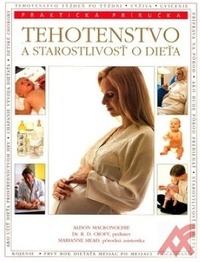 Tehotenstvo a starostlivosť o dieťa - Praktická příručka