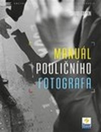 Manuál pouličního fotografa