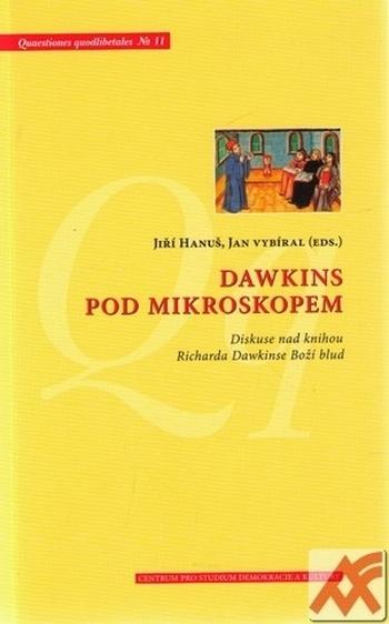 Dawkins pod mikroskopem. Diskuse nad knihou Richarda Dawkinse Boží blud