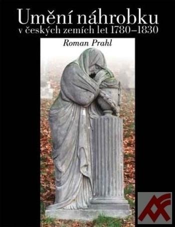 Umění náhrobku v českých zemích let 1780-1830