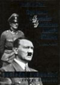 Byl jsem osobním strážcem Adolfa Hitlera 1940-1945 - poslední svědectví