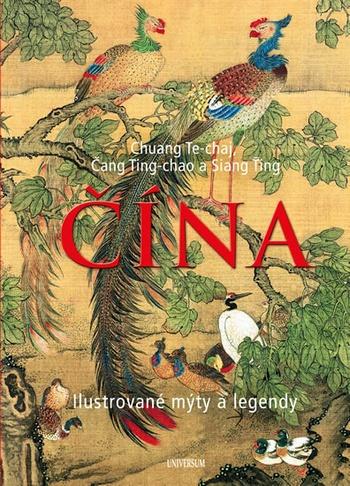 Čína - Ilustrované mýty a legendy