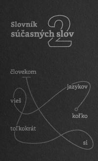 Slovník súčasných slov 2