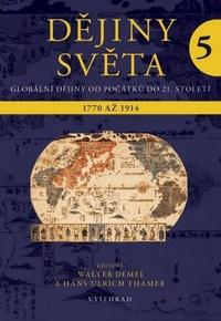 Dějiny světa 5. Globální dějiny od počátků až do 21. století
