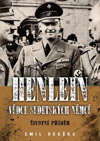 Henlein: vůdce sudetských Němců