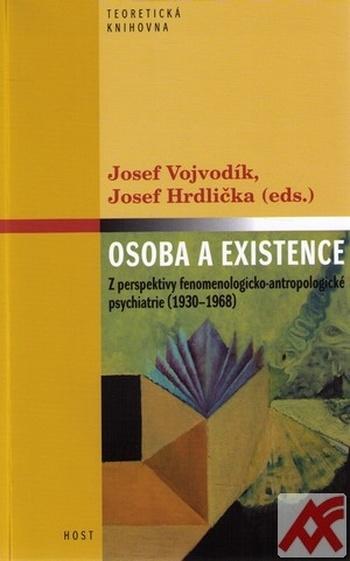 Osoba a existence. Z perspektivy fenomenologicko-antropologické psychiatrie (193
