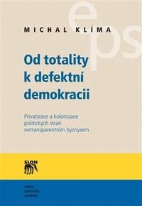 Od totality k defektní demokracii
