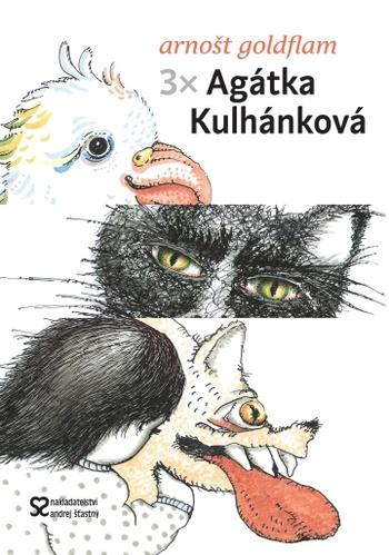 3 x Agátka Kulhánková