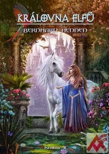 Královna elfů. Kniha 2