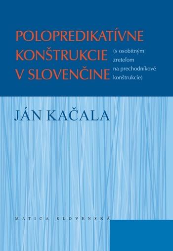 Polopredikatívne konštrukcie v slovenčine