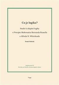Co je logika? Studie k chápání logiky v Principia Mathematica Bertranda Russella