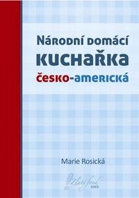 Národní domácí kuchařka česko-americká