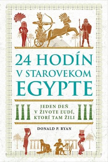 24 hodín v starovekom Egypte