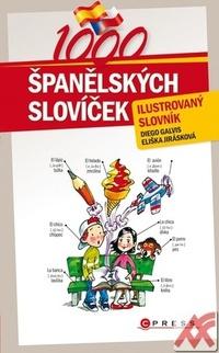1000 španělských slovíček. Ilustrovaný slovník