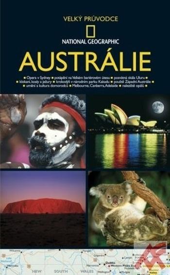 Austrálie - Velký průvodce National Geographic