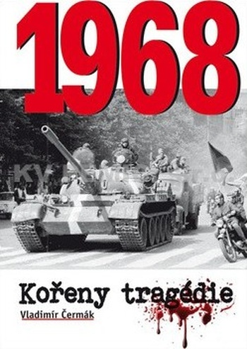 1968. Kořeny tragédie
