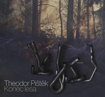 Theodor Pištěk - Konec lesa