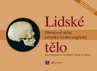 Lidské tělo. Obrazový atlas latinsko-česko-anglický