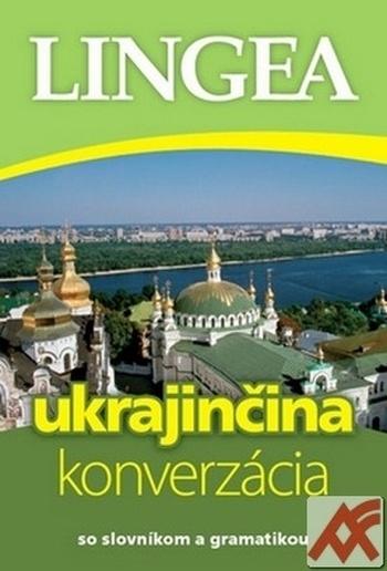 Ukrajinčina - konverzácia so slovníkom a gramatikou