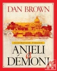 Anjeli a démoni - ilustrované vydanie