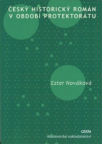 Český historický román v období protektorátu