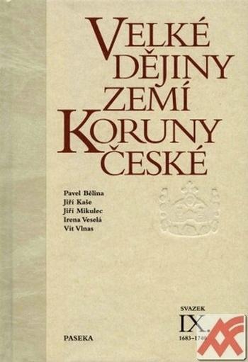Velké dějiny zemí Koruny české IX.