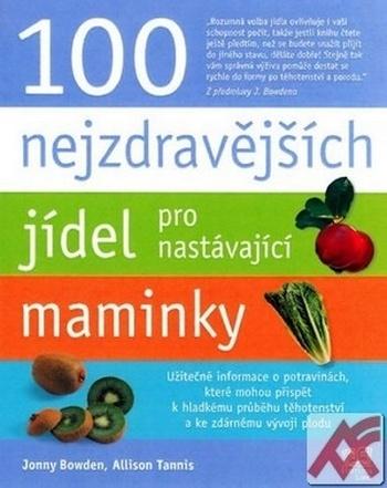 100 nejzdravějších jídel pro nastávající maminky