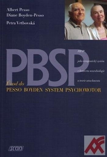 PBSP. Úvod do Pesso Boyden System Psychomotor