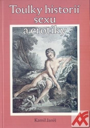 Toulky historií erotiky a sexu