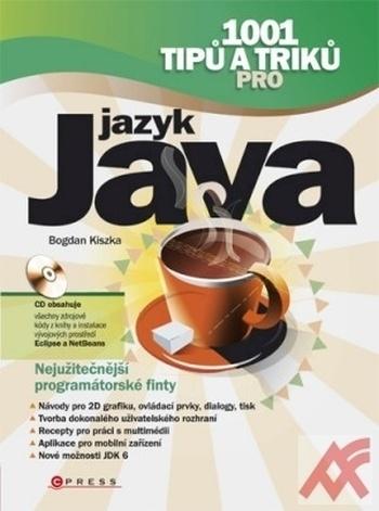 1001 tipů a triků pro jazyk Java + CD