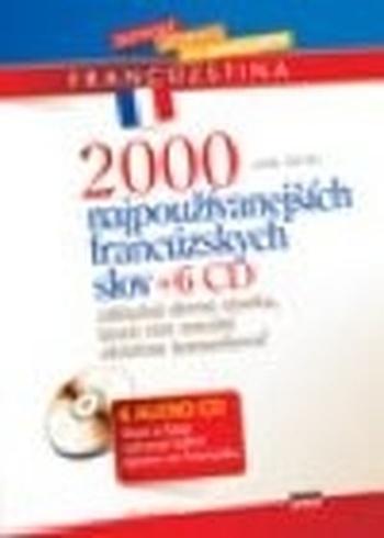 2000 najpoužívanejších francúzskych slov + 6 CD