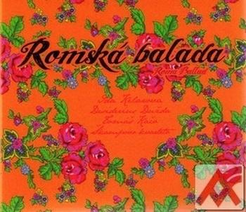 Romská balada / Roma Ballad - CD